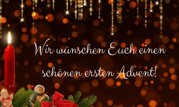 Wir wünschen Euch einen schönen ersten Advent
