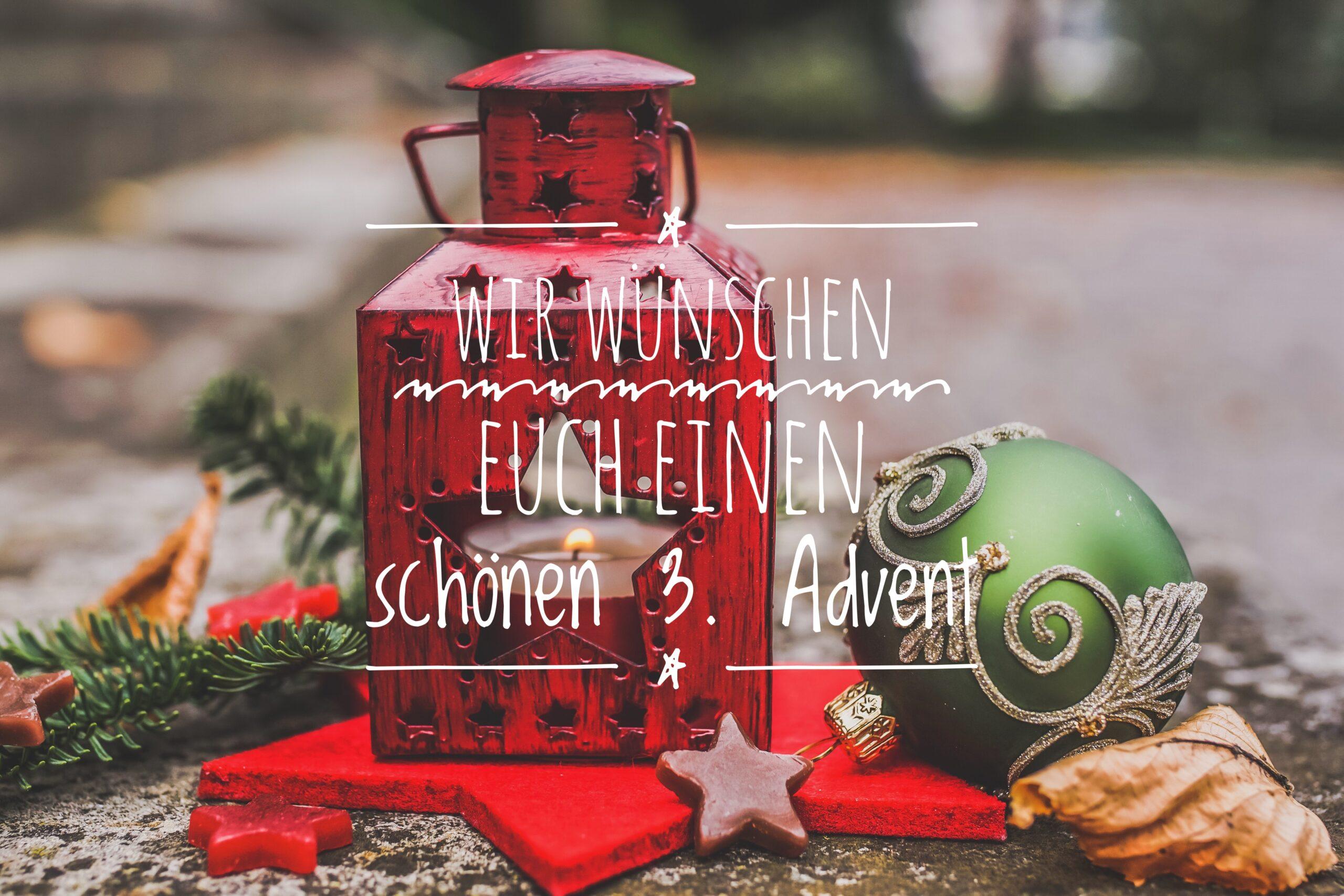 Wir wünschen Euch einen schönen 3. Advent